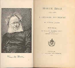 Image for Henrick Ibsen, 1828-1888, A Critical Biography