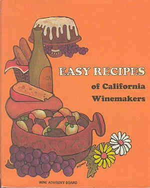 Image for Easy Recipes of California Winemakers
