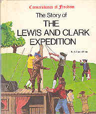 Image for The Story of the Lewis & Clark Expedition (Cornerstones of Freedom Ser.)