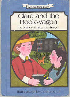 Image for Clara and the Bookwagon (I Can Read Bks.: Level 3 Ser.)