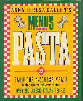 Image for Anna Teresa Callen's Menus for Pasta