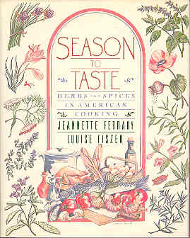 Image for Season to Taste : Herbs and Spices in American Cooking