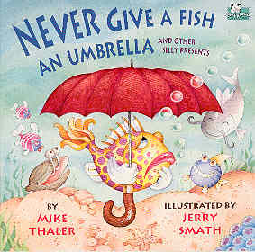 Image for Never Give a Fish an Umbrella (Laffalong Ser.)
