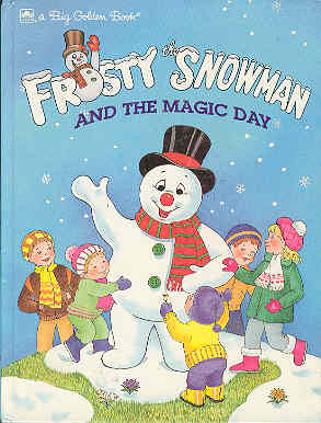 Image for Frosty the Snowman and the Magic Day