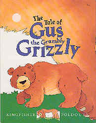 Image for The Tale of Gus the Grumbly Grizzly (Foldout Stories Ser.)