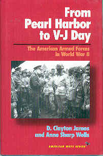 Image for From Pearl Harbor to V-J Day : The American Armed Forces in World War II (American Ways Ser.)