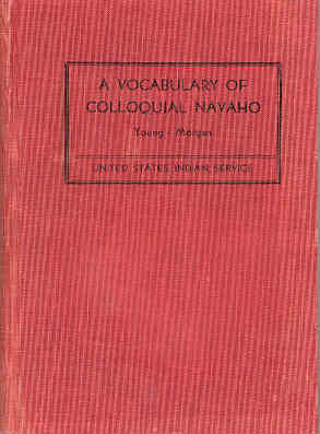 Image for A Vocabulary of Colloquial Navaho