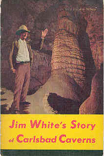 Image for Jim White's Story of Carlsbad Caverns