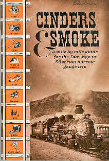 Image for Cinders and Smoke : A Mile by Mile Guide for the Durango to Silverton Narrow Gauge Trip