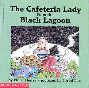 Image for The Cafeteria Lady from the Black Lagoon (Black Lagoon Ser.)