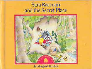 Image for Sara Raccoon and the Secret Place : A Maple Forest Story