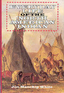 Image for Everyday Life of the North American Indians (Dorset Press Reprints Ser.)