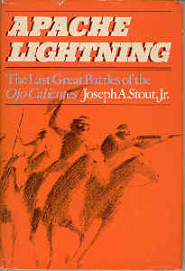Image for Apache Lightning The Last Great Battles of the Ojo Calientes
