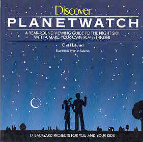 Image for Discover Planetwatch : A Year-Round Viewing Guide to the Night Sky with a Make-Your-Own Planetfinder