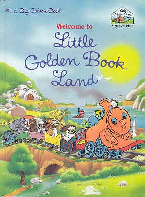Image for Welcome to Little Golden Book Land (Big Golden Bks.)