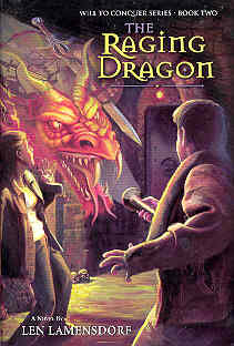 Image for The Raging Dragon (Will to Conquer Ser., Vol. 2)