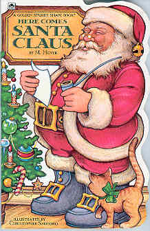 Image for Here Comes Santa Claus (Sturdy Shape Bks.)