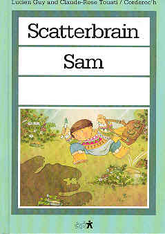 Image for Scatterbrain Sam (The Child's World Library Ser.)