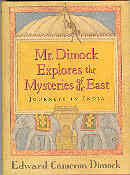Image for Mr. Dimock Explores the Mysteries of the East : An American in India
