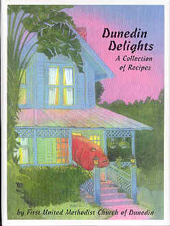 Image for Dunedin Delights, A Collection of Recipes