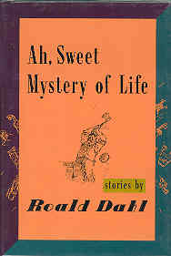 Image for Ah, Sweet Mystery of Life : Stories