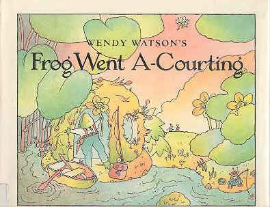 Image for Frog Went A-Courting