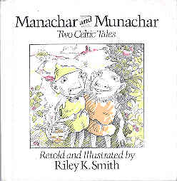 Image for Manachar and Munachar : Two Celtic Tales