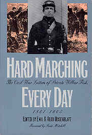 Image for Hard Marching Every Day : The Civil War Letters of Private Wilbur Fisk, 1861-1865 (Modern War Studies)