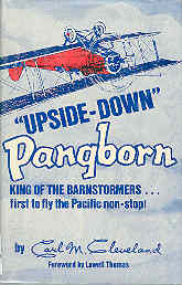 Image for Upside-Down Pangborn : King of the Barnstormers