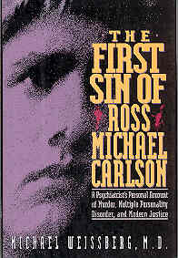Image for The First Sin of Ross Michael Carlson : A Psychiatrist's Personal Account