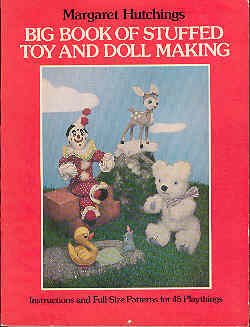 Image for Big Book of Stuffed Toy and Doll Making : Instructions and Full-Size Patterns for 45 Playthings