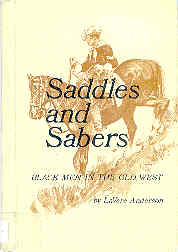 Image for Saddles and Sabers Black Men in the Old West