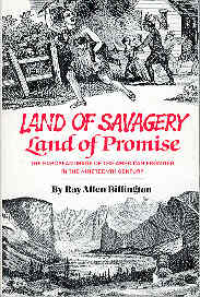 Image for Land of Savagery, Land of Promise : The European Image of the American Frontier in the Nineteenth Century