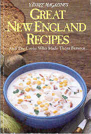 Image for Yankee Magazine's Great New England Recipes and the Cooks Who Made Them Famous
