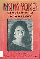 Image for Rising Voices: Writings of Young Native Americans