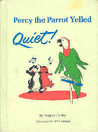 Image for Percy the Parrot Yelled Quiet!