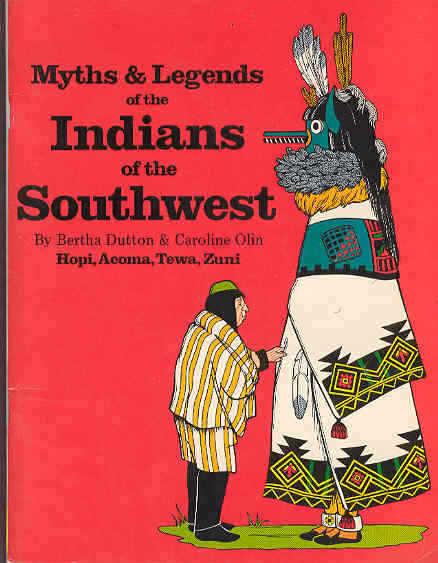 Image for Myths and Legends of Indians of the Southwest: Book II Hopi, Acoma, Tewa, Zuni
