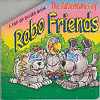 Image for The Adventures of Robo Friends