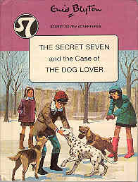 Image for The Secret Seven and the Case of the Dog Lover