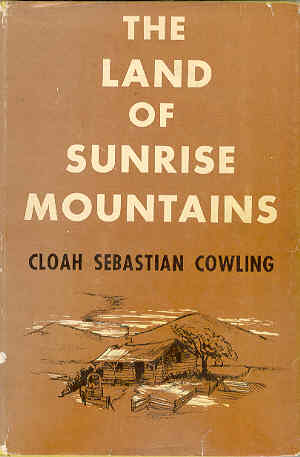 Image for The Land of Sunrise Mountains Memoirs of Idaho