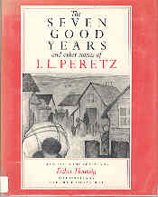 Image for Seven Good Years and Other Stories of I.L. Peretz