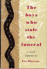 Image for The Boys Who Stole the Funeral: A Novel Sequence