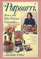 Image for Potpourri, Incense, and Other Fragrant Concoctions