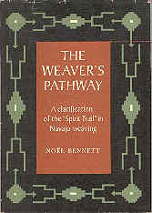 Image for The Weaver's Pathway: A Clarification of the Spirit Trail in Navajo Weaving