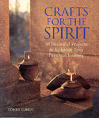 Image for Crafts for the Spirit: 30 Beautiful Projects to Enhance Your Personal Journey