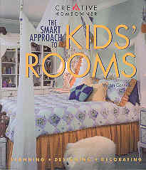 Image for The Smart Approach to Kids' Rooms: Planning, Designing, Decorating