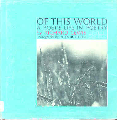 Image for Of This World A Poet's Life in Poetry