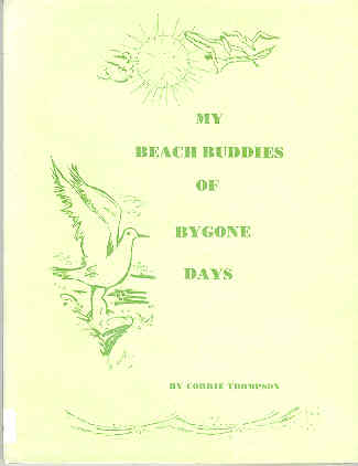 Image for My Beach Buddies of Bygone Days: A Book for Children about the Seashore of Texas