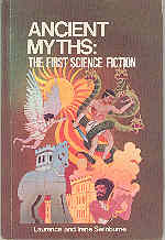 Image for Ancient Myths: The First Science Fiction