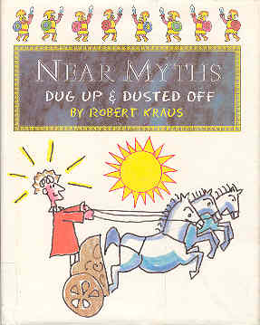 Image for Near Myths: Dug Up & Dusted Off